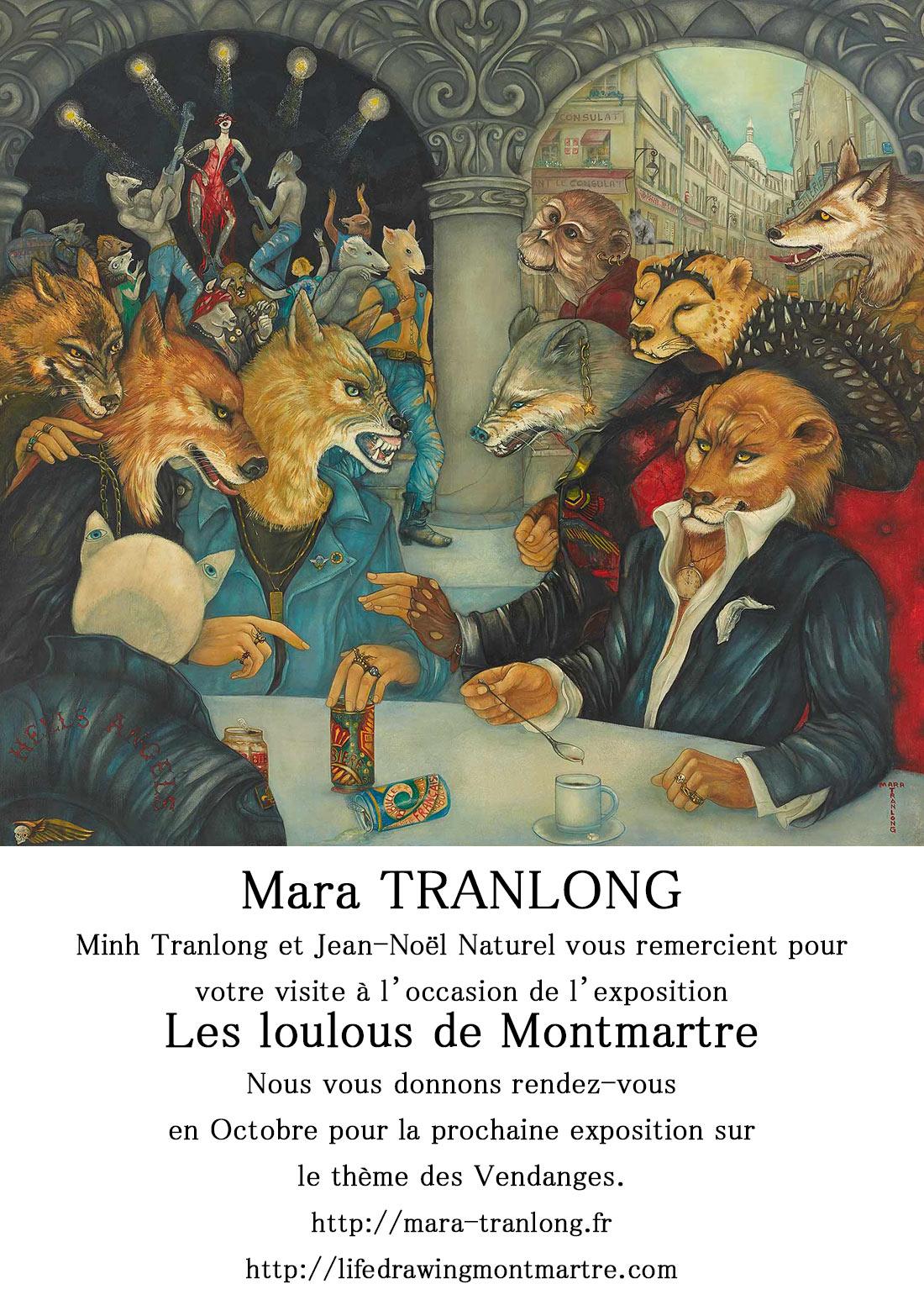 """Mara Tranlong vous remercie pour votre visite à l'occasion de son exposition """"Les Loulous de Montmartre"""""""
